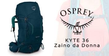 Osprey Kyte 36 – Zaino da DonnaAttrezzaturaTrekking.it
